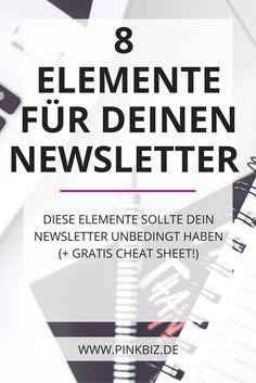 Hat dein Newsletter diese 8 Elemente? Lese, wie du Newsletter schreibst, die geöffnet, gelesen und geklickt werden. Und ein gratis Cheat Sheet gibt es obendrauf!
