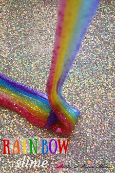 Rainbow Slime: Teach Kids the Order of the Rainbow Using this Fun Sensory Play Activity. It's easy to make and fun to play with!