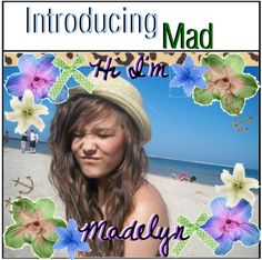 """""""Introducing Mad (Madelyn)"""" by everythingnice-xo ❤ liked on Polyvore"""