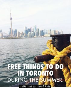 FREE (or almost free) things to do in Toronto, during the summer. #toronto #travel