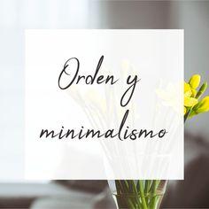 """Minimalismo, ordenar, despejar, decluttering, porque """"menos es más"""" #minimalismo #decluttering #limpieza"""