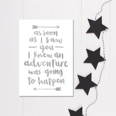 This soft grey Adventure quote print features the well loved A. A. Milne Quote from Winnie The Pooh: As soon as I saw you I knew an adventure was going to happen. Shop more grey wall art here. ➕ Unframed print  ➕ Available in sizes: A5 (5.8 X 8.3) or A4 (8.3 X 11.7) please select from the drop down menu ➕ Printed on beautiful matte, velvety smooth heavyweight 310gsm paper with gorgeously vibrantinks  ➕ Gift wrapped ➕ Shipped in a cello sleeve in a board backed mailer with extra board for…
