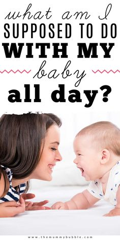 Wondering what you're supposed to be doing with your baby all day? This article is for all the mamas who are struggling to fill an entire day at home with their baby! #newbornbabytips Baby Hacks, Mom Hacks, Newborn Baby Tips, Advice For New Moms, Premature Baby, Babies First Year, Baby Development, Baby Essentials, Family Kids