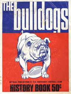 Footscray/Western Bulldogs: Group with 'The Bulldogs History… - Sporting - AFL/VFL - Memorabilia - Carter's Price Guide to Antiques and Collectables