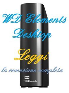 La recensione del WD Elements Desktop: hard disk esterno da scrivania. Drive di design con prestazioni elevate e moltissimo spazio di archiviazione. http://harddiskesternohd.com/wd-elements-desktop-recensione/