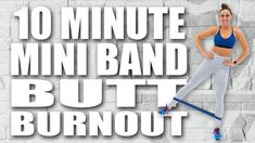 10 Minute MINI BAND BUTT BURNOUT! with Sydney Cummings Buttocks Workout, Bum Workout, Dumbbell Workout, Interval Training Workouts, High Intensity Interval Training, Band Workouts, Quick Workouts, Glute Workouts, 30 Day Transformation