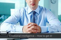 Emotional Intelligence – How to get it! >> The ability to understand and regulate your own emotions and the emotions of others can prove to be a vital skill in #business