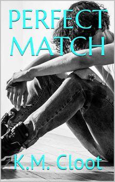 'PERFECT MATCH' von K.M. Cloot