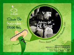 """Sábado 26 Adrián Gil """"El Tigre"""""""