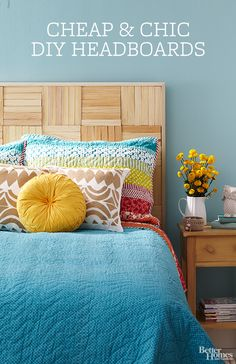 Make a personal statement with a pretty DIY headboard in your bedroom: http://www.bhg.com/rooms/bedroom/headboard/cheap-chic-headboard-projects/?socsrc=bhgpin042214diyheadboards