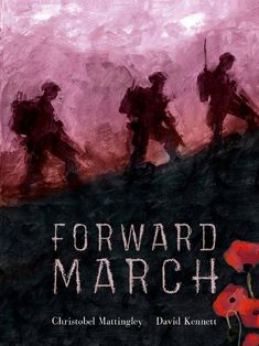 Booktopia has Forward March by Christobel Mattingly. Buy a discounted Hardcover of Forward March online from Australia's leading online bookstore. March Book, Day Book, This Book, Boomerang Books, Giraffes Cant Dance, Day Of Mourning, Australian Authors, Anzac Day