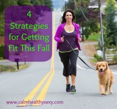 Here are 4 simple strategies for getting fit this fall, in spite of your busy schedule. #getfit #healthy #backtoschool