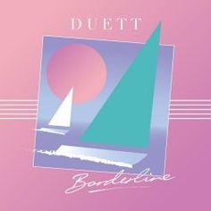 Duett - Borderline (2015)