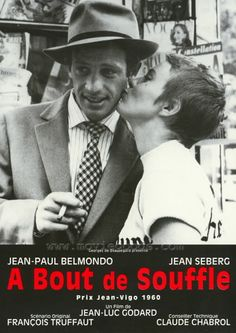 A bout de souffle - France too can make movies... it was able at least