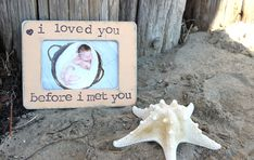 Ultrasound+Pregnancy+Picture+Frame+Gift+'I+Loved+by+CrystalCoveDS,+$25.00