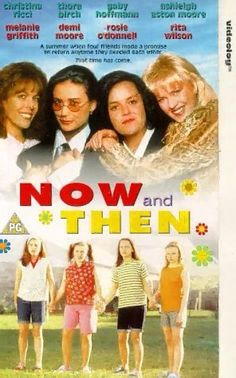 Now and Then. I can't even count how many times I watched this movie.