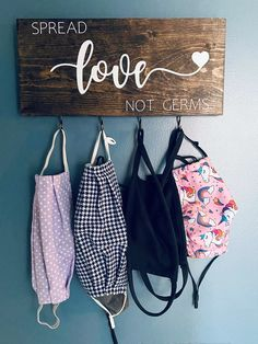 Spread Love Not Germs Face Mask Wall Hanger Entryway Organization, Diy Face Mask, Face Masks, Spread Love, Wall Hanger, Hangers, Or Antique, Color Combos, Wood Signs