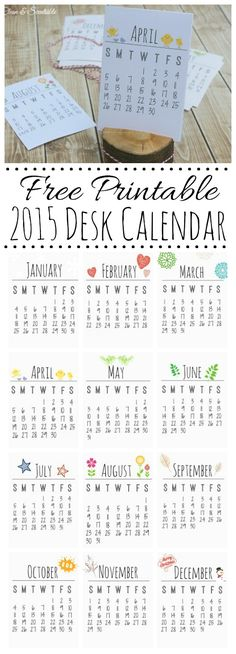 Use a wood slice for a cute way to display your free printable 2015 calendar.