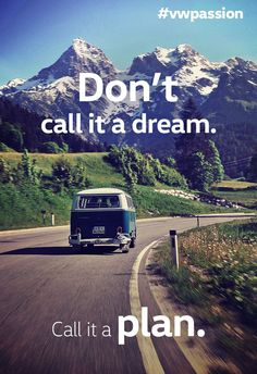 Awesome Volkswagen 2017: Don't call it a dream. Call it a plan.... Volkswagen Passion Check more at http://carsboard.pro/2017/2017/01/24/volkswagen-2017-dont-call-it-a-dream-call-it-a-plan-volkswagen-passion/