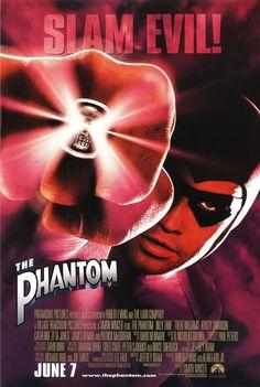 The Phantom (1996) Slam Evil! The Phantom. I liked the title Slam Evil better.