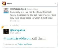 """Don't kill them, talk to them and then they'll kill themselves..."" <- My god this fandom is starting to scare me XD"