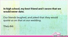 In high school, my best friend and I swore that we would never date. - True love - Gives Me Hope Sweet Stories, Cute Stories, Cute Quotes, Funny Quotes, Funny Memes, That's Hilarious, Love Gives Me Hope, Mahal Kita, Touching Stories