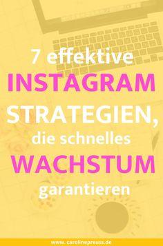 7 effektive Instagram Strategien, die schnelles Wachstum garantieren. Lies mehr über meine Instagrafm Tipps für einen erfolgreichen Account und mehr Follower!