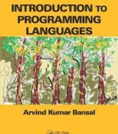 Arvind Kumar Bansal Introduction to Programming Languages Assembly Language Programming, Introduction To Programming, C Programming, Python Programming, Programming Languages, Free Pdf Books, Free Books Online, Books To Read Online, Free Ebooks