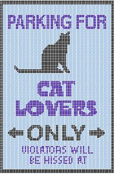 Cat Parking Sign- Gonna try to make this for my cat lover friend. hehe -G