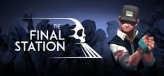 The Final Station Trainer The world is over. And now that you've got thousands of tonnes of locomotive at your disposal, Humble Bundle, Space Sounds, Pc Parts, Nintendo Eshop, New R, Man Games, Sci Fi Horror, Latest Games