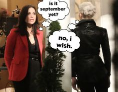 "NOT LIKELY. Ughhhh, we need you, Season 5. We need you now. | It Looks Like Regina And Emma Are Going To Be Tight This Season On ""Once Upon A Time"""