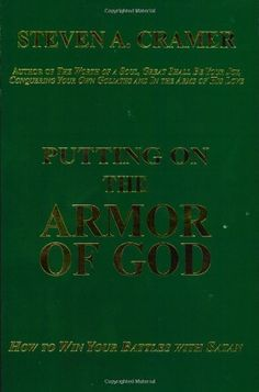 Putting on the Armor of God by Steven A. Cramer, http://www.amazon.com/dp/1555172830/ref=cm_sw_r_pi_dp_PJyHrb1QSRK2F