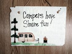 Camping Sign Campers have S'more fun sign rv travel by kpdreams, $20.00
