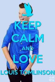 Love Lou.? absolutely. Keep calm.? I'm a fangirl and I cannot keep calm.
