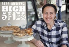 My Interview with Dani Cone of Seattle's High 5 Pies