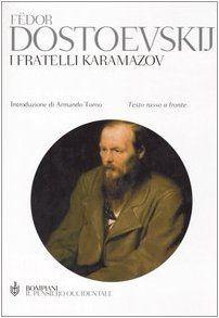Fëdor Dostoevskij I fratelli Karamazov (The Brothers Karamazov)