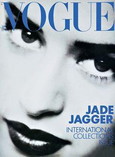 Jade Jagger - Vogue Sept 1990 by Peter Lindbergh Vogue Magazine Covers, Fashion Magazine Cover, Fashion Cover, Vogue Covers, Jade Jagger, Mick Jagger, Peter Lindbergh, Vogue India, Vogue Uk