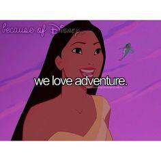 Because of Disney... We Love Adventure