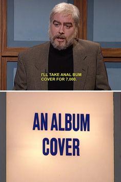Fuck I love SNL Jeopardy.