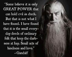 Great quote by Gandalf