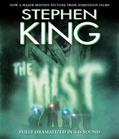 The Mist Movie Tie-In: In 3 D Sound by Stephen King http://www.amazon.com/dp/0743571282/ref=cm_sw_r_pi_dp_1WRvvb1QX0G8W