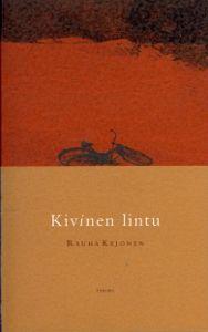 Rauha Kejonen: Kivinen lintu