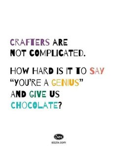 Crafters are not comlicated