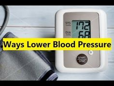 Ways Lower Blood Pressure - How To Lower Blood Pressure Naturally