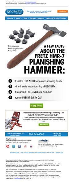 January emailer for Fretz Planishing Hammer - http://media1.riogrande.com/marketing/email/2014/01-jan/16-fretzhammer.html