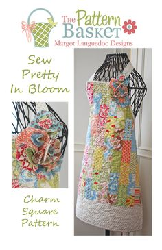 Sew Pretty in Bloom pattern from The Pattern Basket---by Margot Languedoc