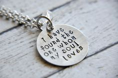 Scripture Jewelry - Hand Stamped Necklace - Love Necklace - Song of Solomon - Found the One - Bridal Shower Gift - Fiance Gift
