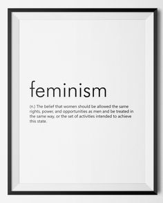 http://etsy.me/2kI5q2D Important! #Feminism #Feminist #Etsy #Etsyshop #WallArt #HomeDecor #Printable #Quote #Inspirational #Motivational #Definition #EtsyFinds #EtsyForAll #Stampe #Prints #Decor #EtsyHunter #etsyseller #art #black #instalove #instalike #Feminism #Feminist #Dictionary #Words #Decor