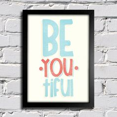 Poster Be.You.Tiful - Comprar em Encadreé Posters
