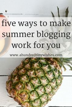 when page views go down in the summer, don't be discouraged- try these five tips and make summer blogging work for YOU